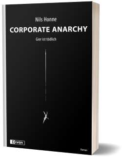 Cover Corporate Anarchy. Gier ist tödlich